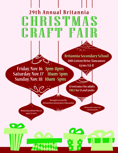 Britannia Community Services Centre Britannia Christmas Craft Fair |